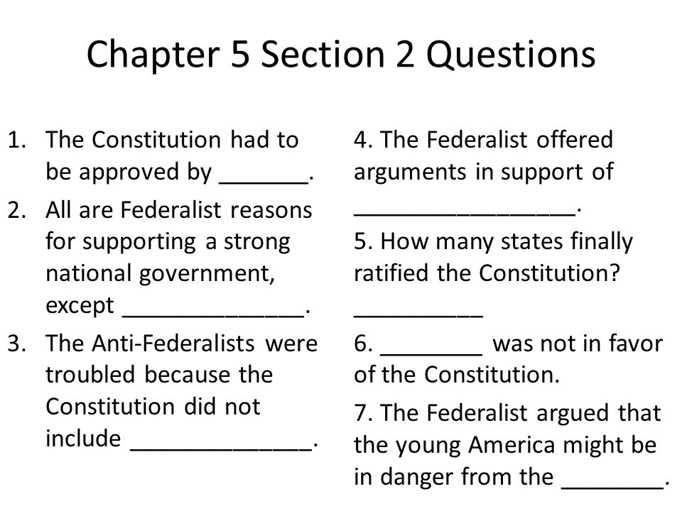 Why did the federalists want to ratify the constitution?