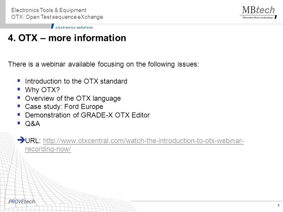 Electronics Tools & Equipment OTX: Open Test sequence eXchange