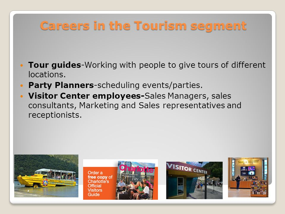 Careers in the Tourism segment