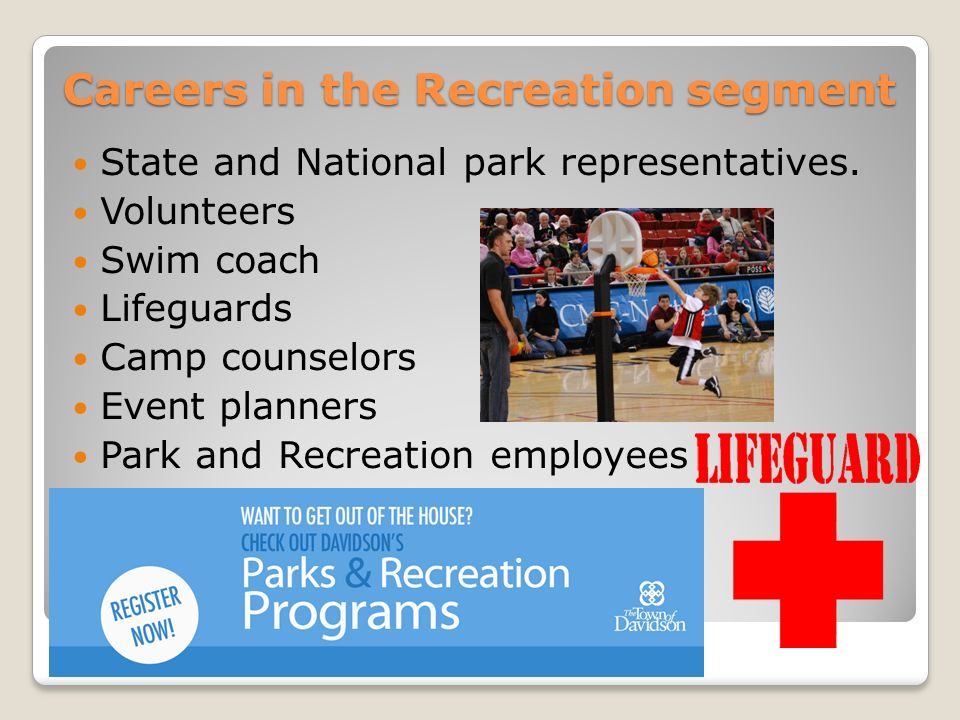 Careers in the Recreation segment