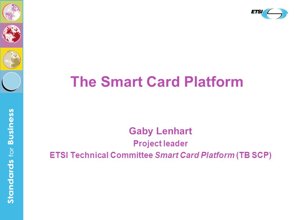 The Smart Card Platform