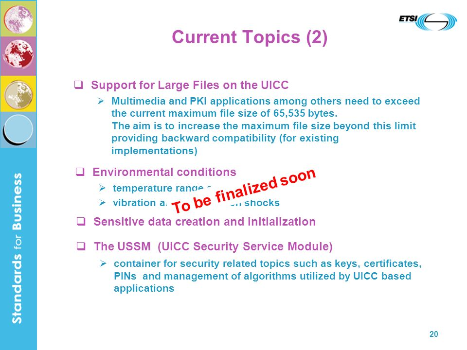 Current Topics (2) To be finalized soon