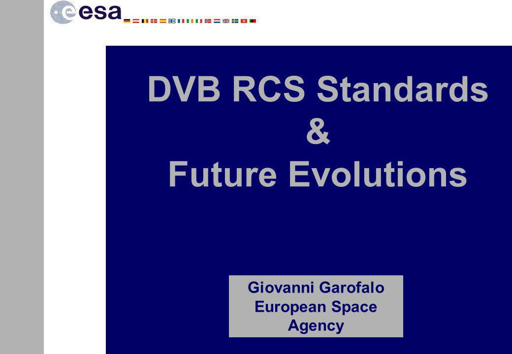 DVB RCS Standards & Future Evolutions