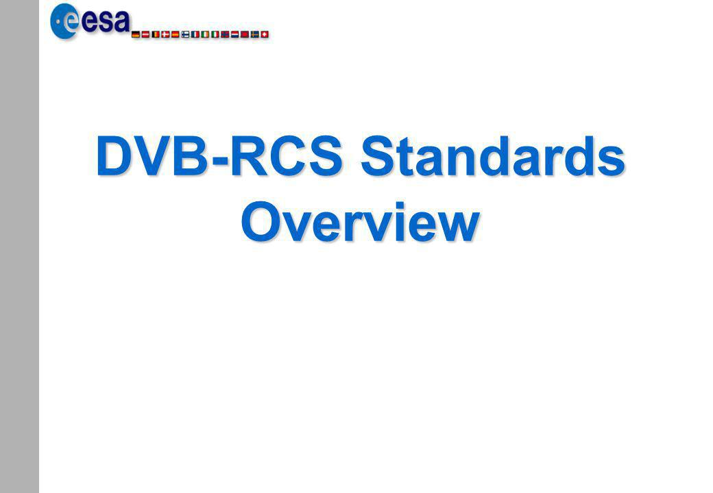 DVB-RCS Standards Overview