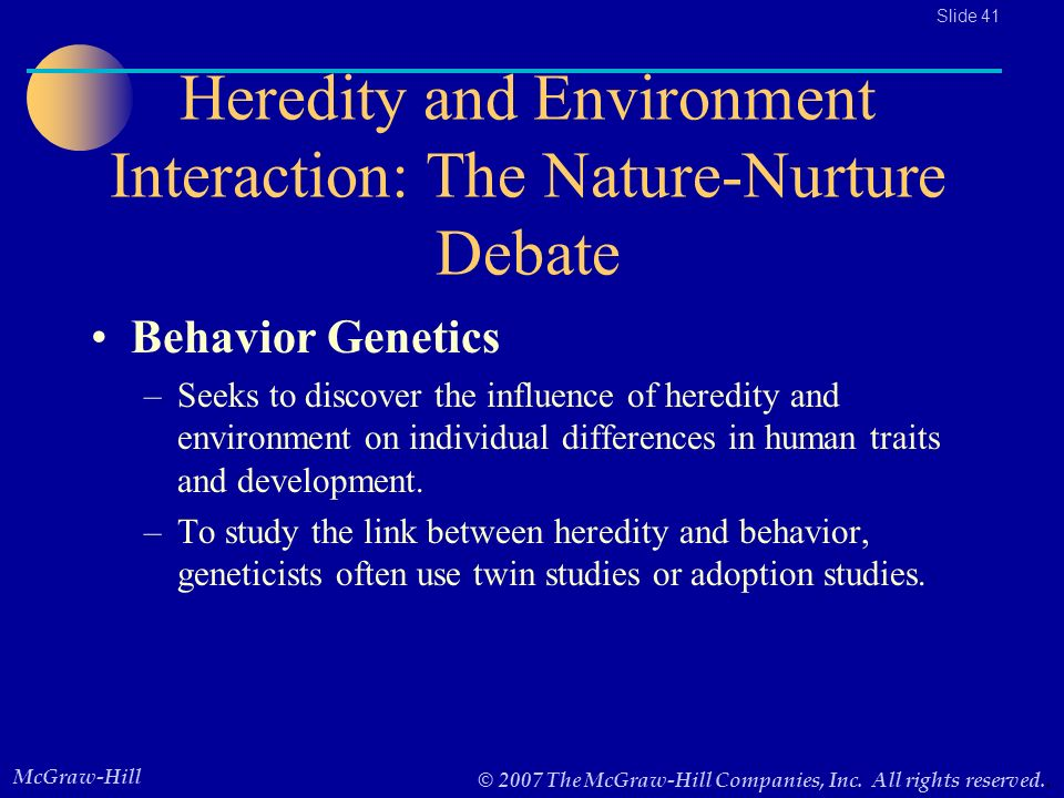 the influences of environment and heredity on The knowledge of heredity and environment has a great influence on human development human development is the product of both heredity and environment the development pattern of the children is determined by both heredity and environment.
