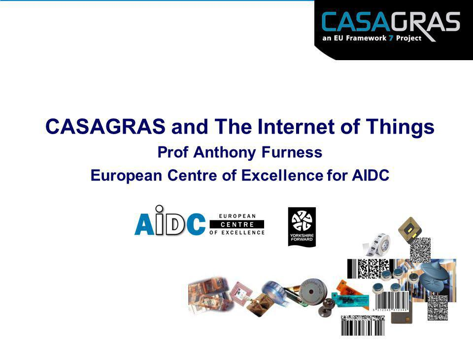 CASAGRAS and The Internet of Things
