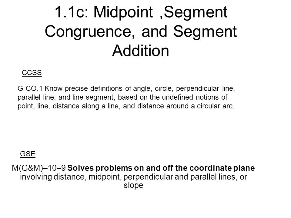 11c Midpoint Segment Congruence And Segment Addition Ppt Video