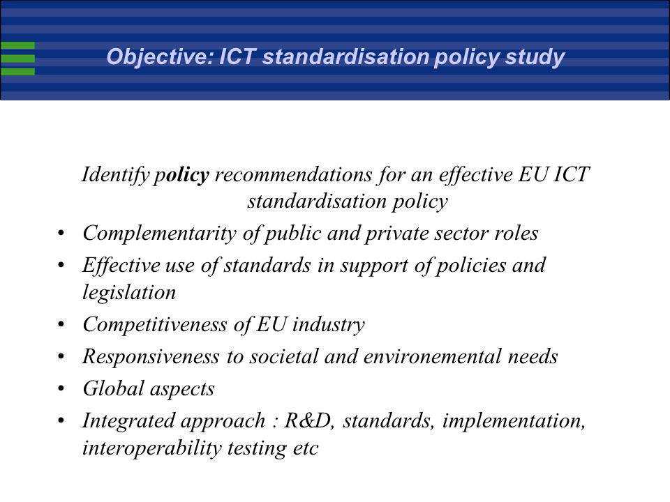 Objective: ICT standardisation policy study