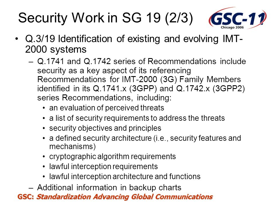 Security Work in SG 19 (2/3) Q.3/19 Identification of existing and evolving IMT-2000 systems.