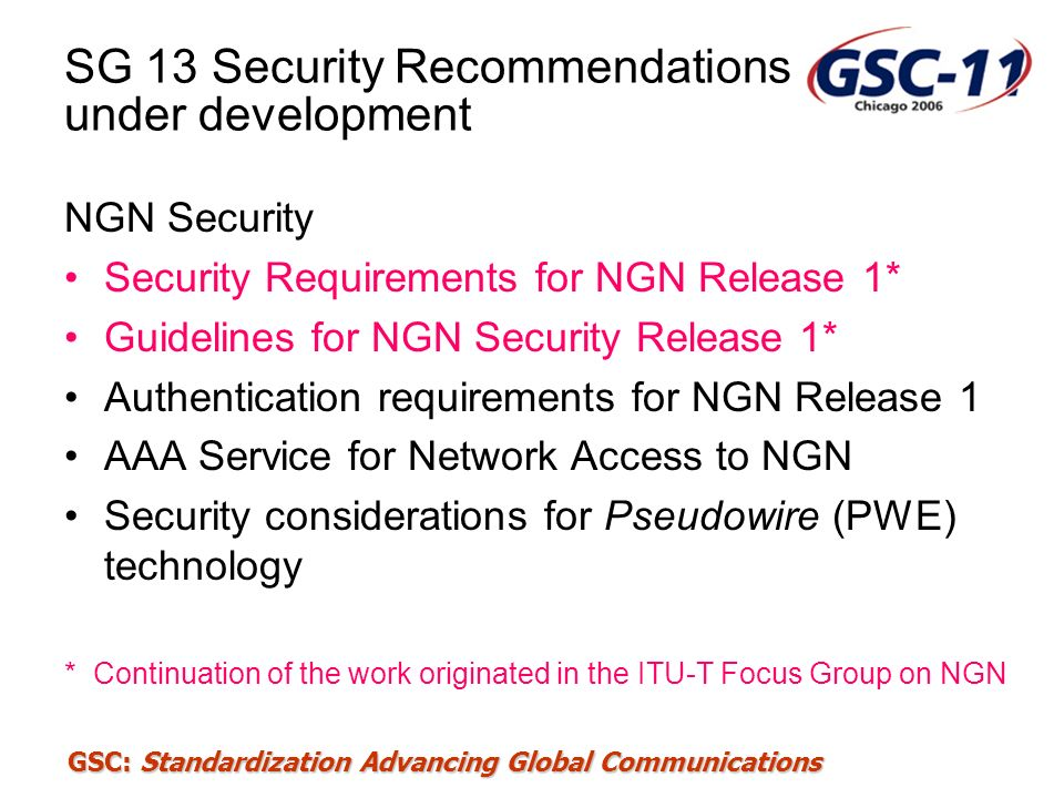 SG 13 Security Recommendations under development