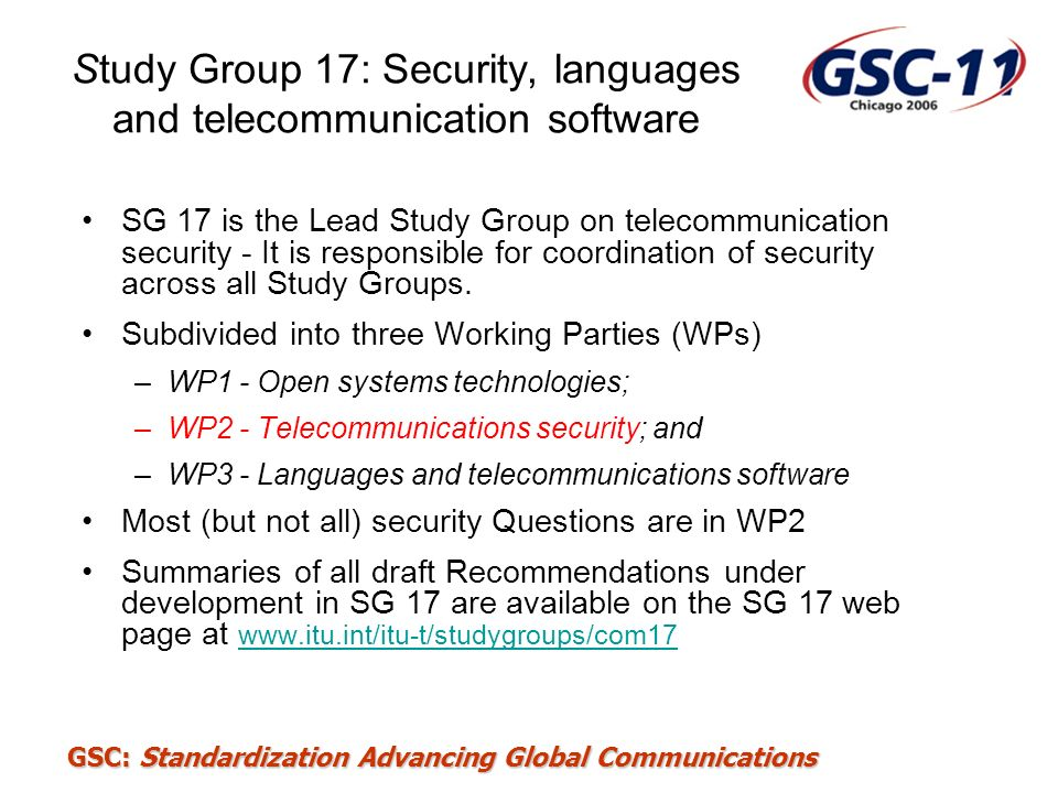 Study Group 17: Security, languages and telecommunication software