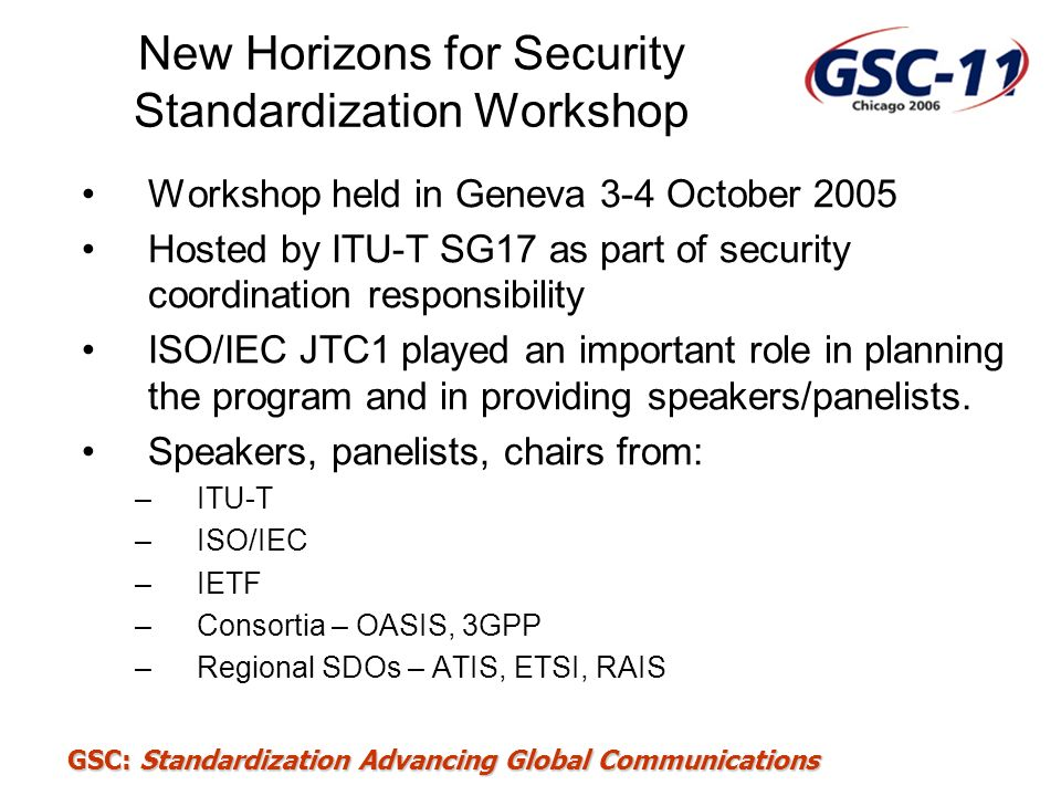 New Horizons for Security Standardization Workshop