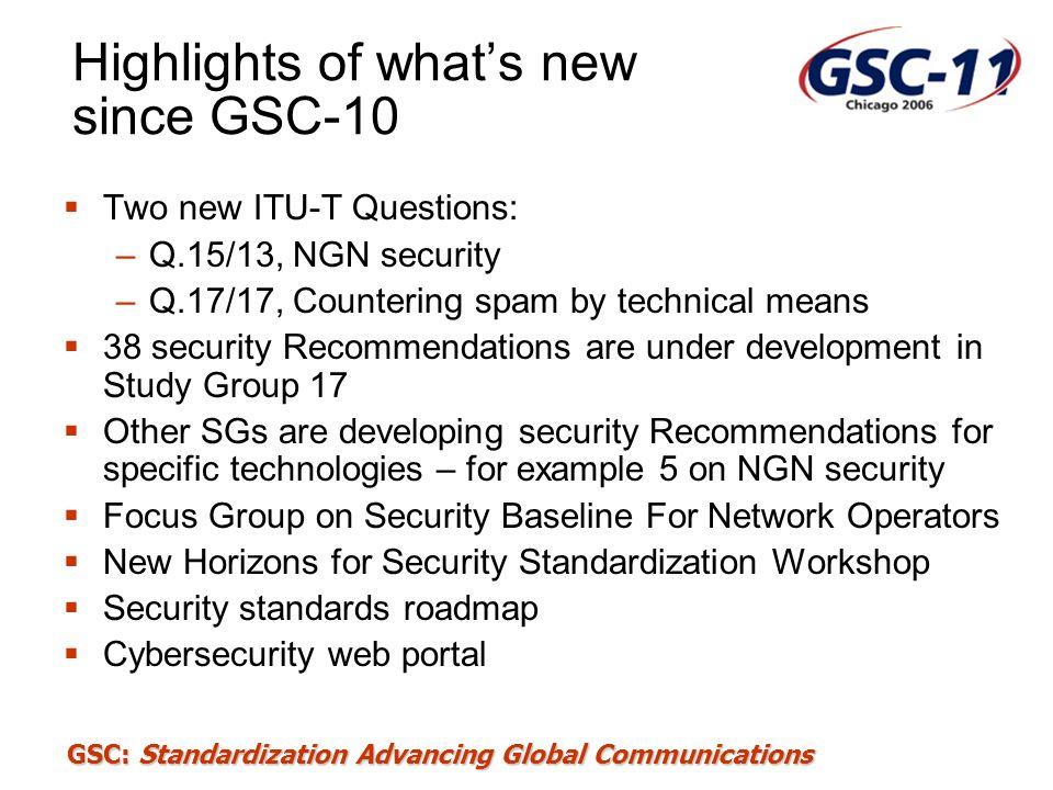 Highlights of what's new since GSC-10