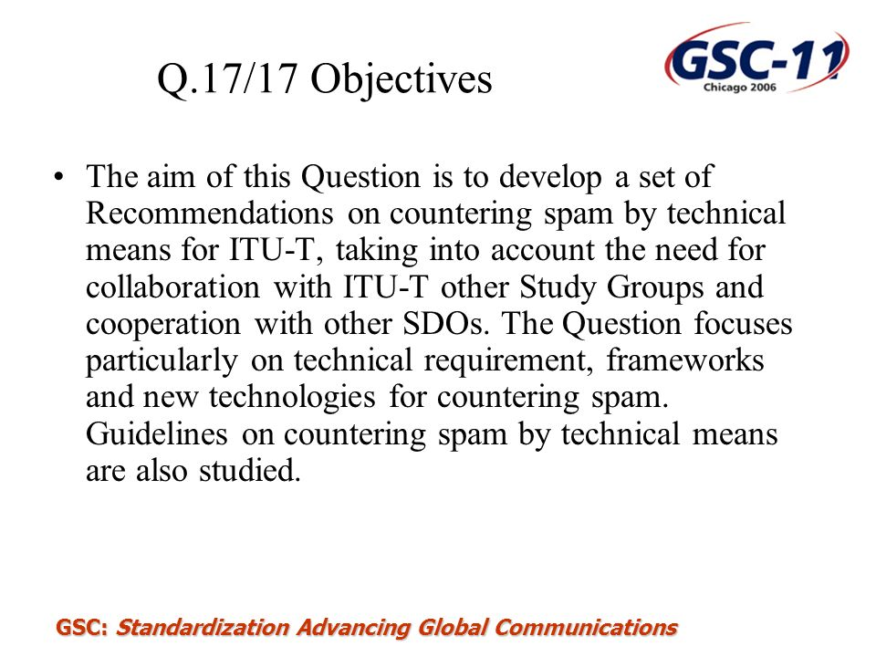 Q.17/17 Objectives