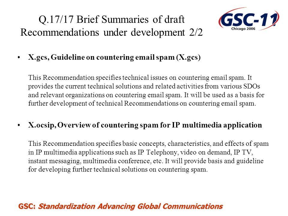 Q.17/17 Brief Summaries of draft Recommendations under development 2/2