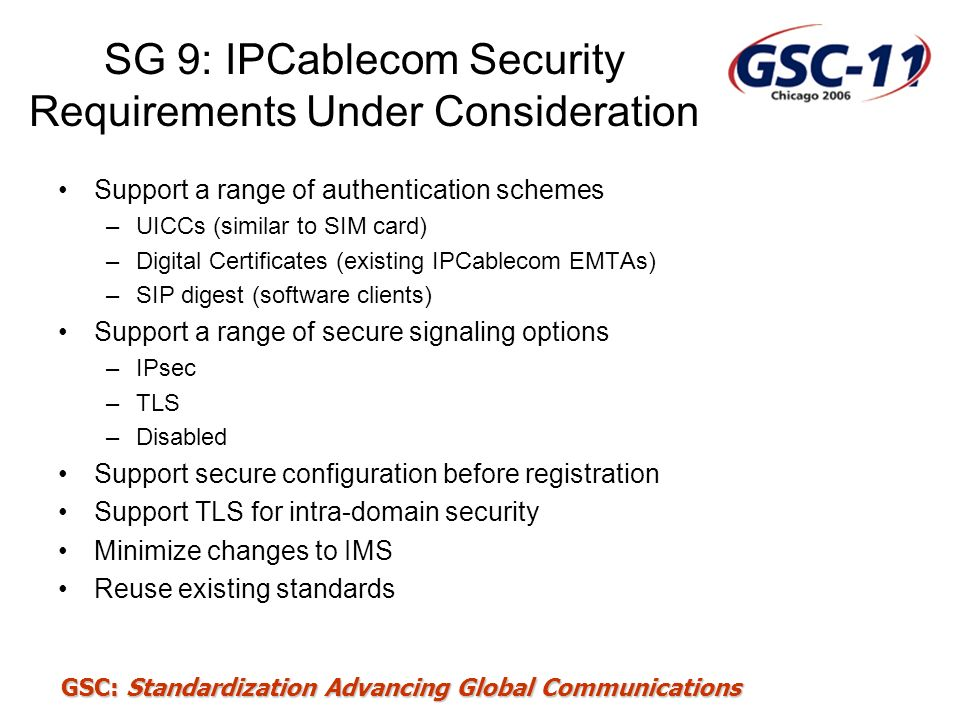 SG 9: IPCablecom Security Requirements Under Consideration