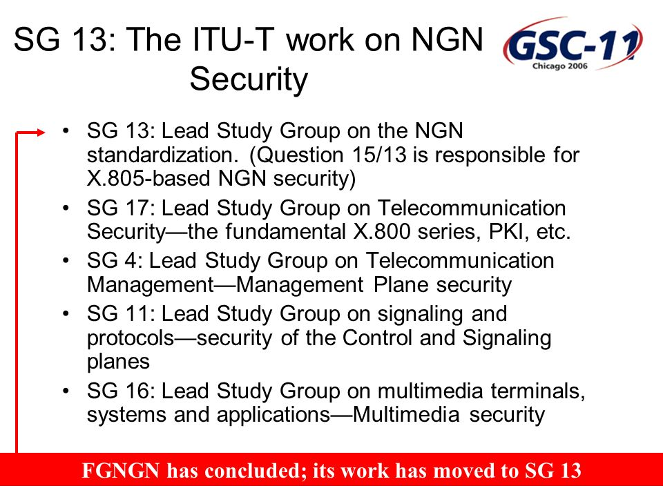 SG 13: The ITU-T work on NGN Security