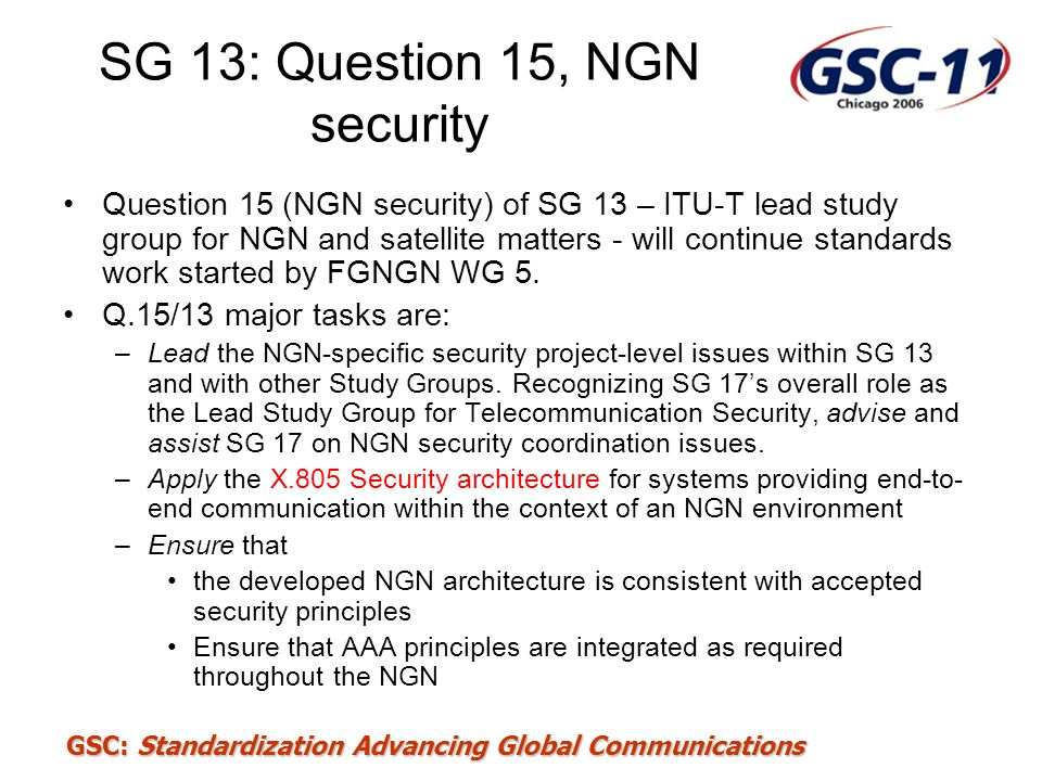 SG 13: Question 15, NGN security