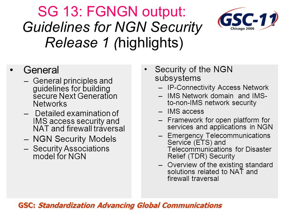 SG 13: FGNGN output: Guidelines for NGN Security Release 1 (highlights)