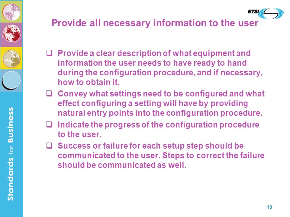 Provide all necessary information to the user
