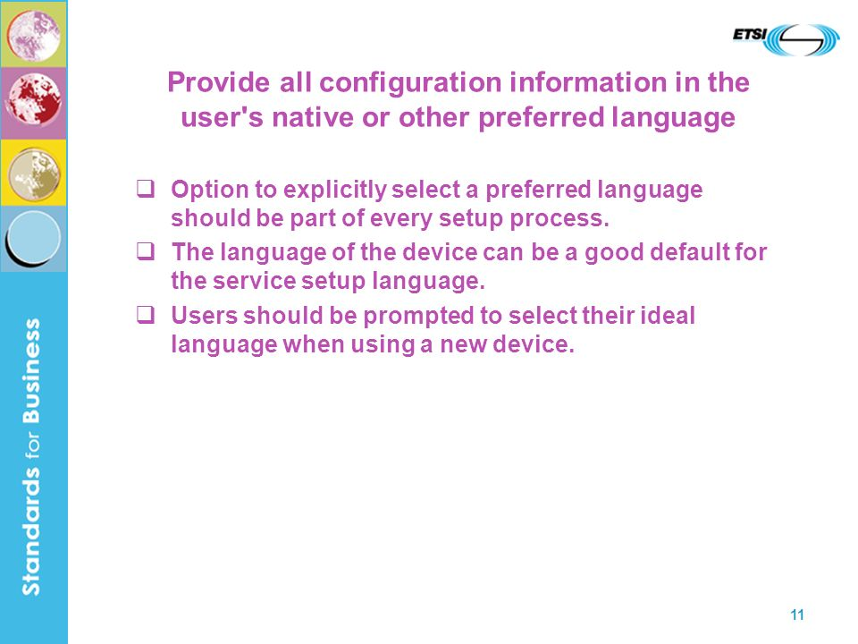 Provide all configuration information in the user s native or other preferred language