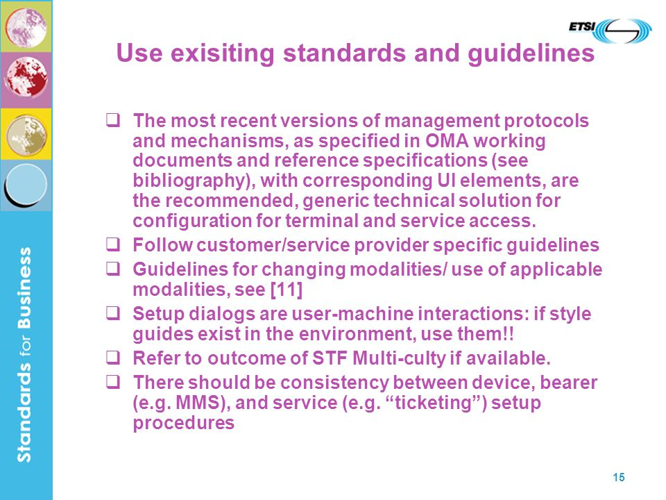 Use exisiting standards and guidelines