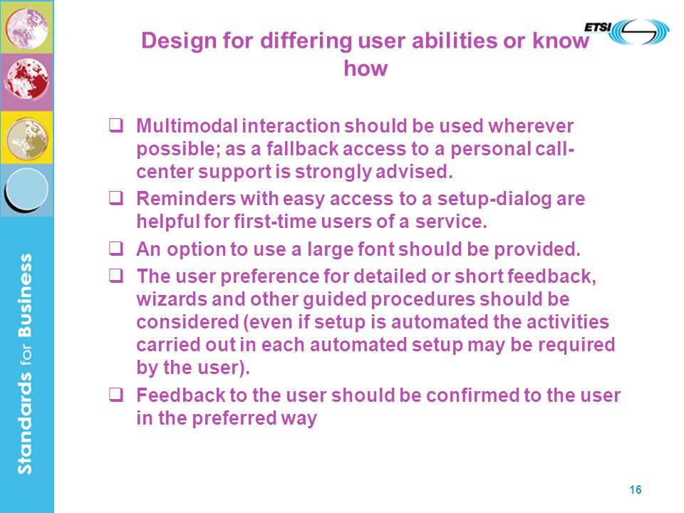 Design for differing user abilities or know how