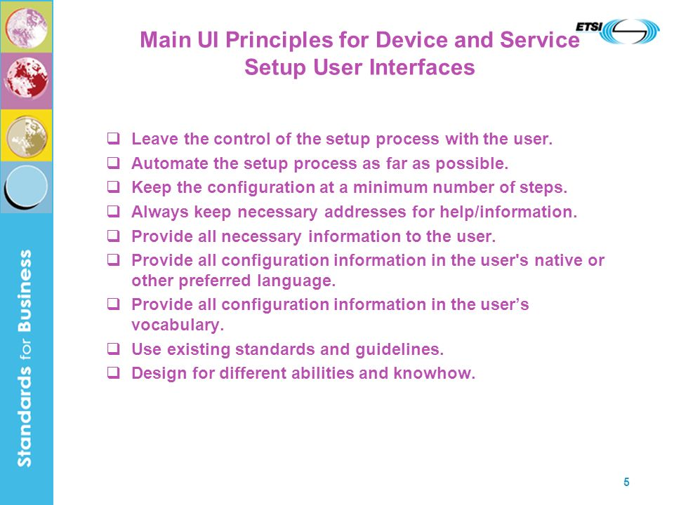 Main UI Principles for Device and Service Setup User Interfaces