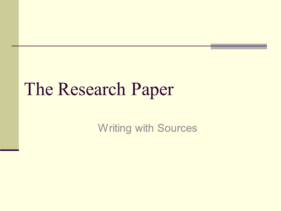 Writing sources for a research paper