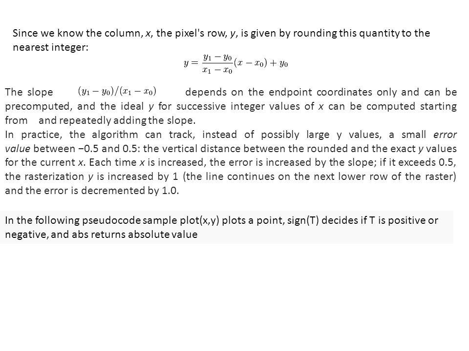 Bresenham S Line Drawing Algorithm For Negative Slope In C : Coordinate frames the origin of frame