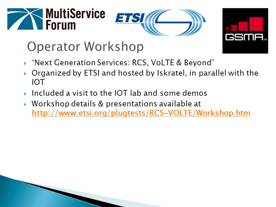 Operator Workshop Next Generation Services: RCS, VoLTE & Beyond