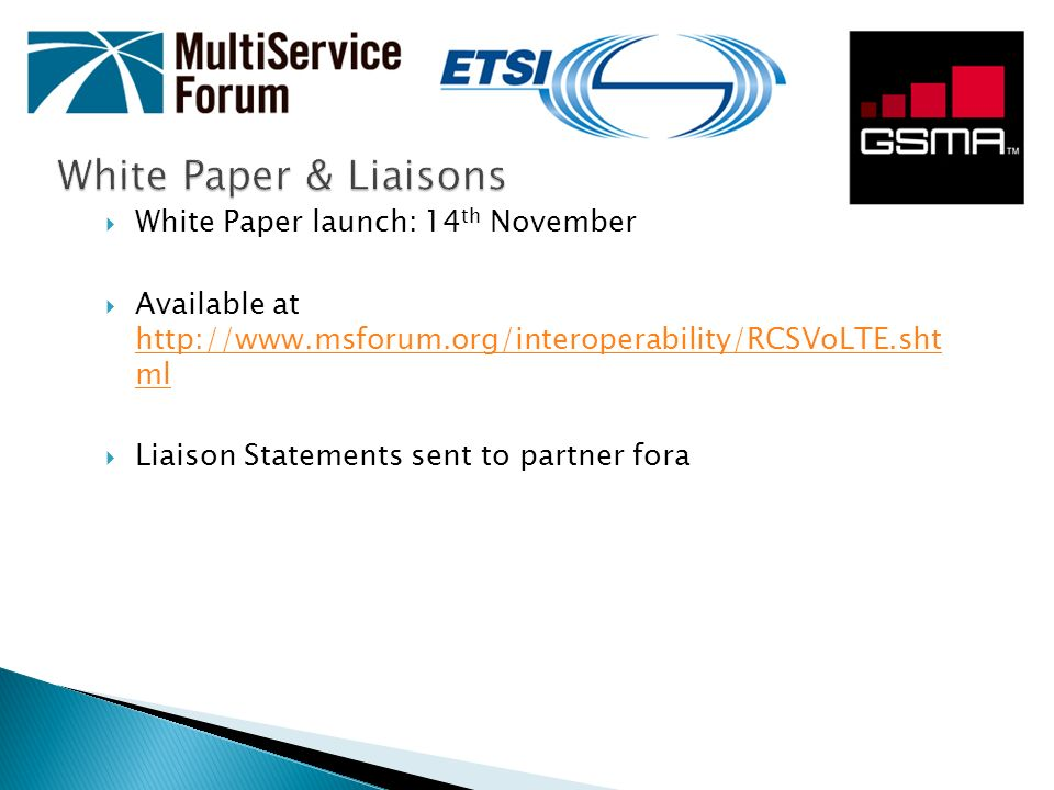 White Paper & Liaisons White Paper launch: 14th November
