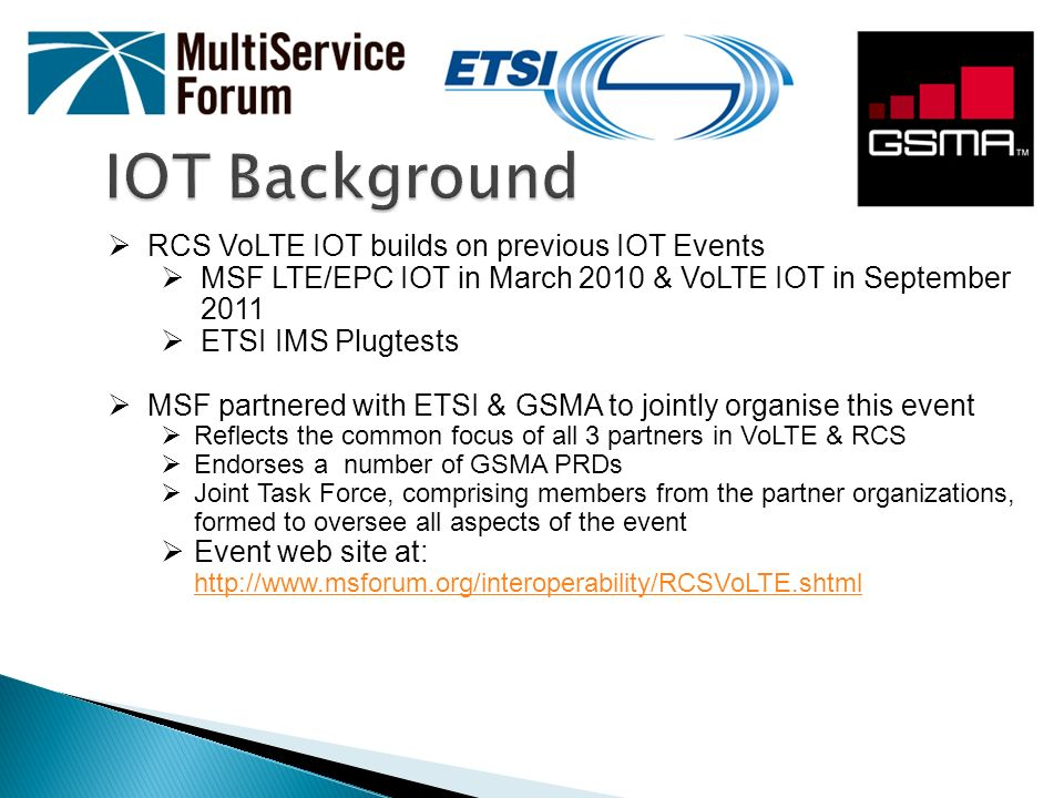 IOT Background RCS VoLTE IOT builds on previous IOT Events