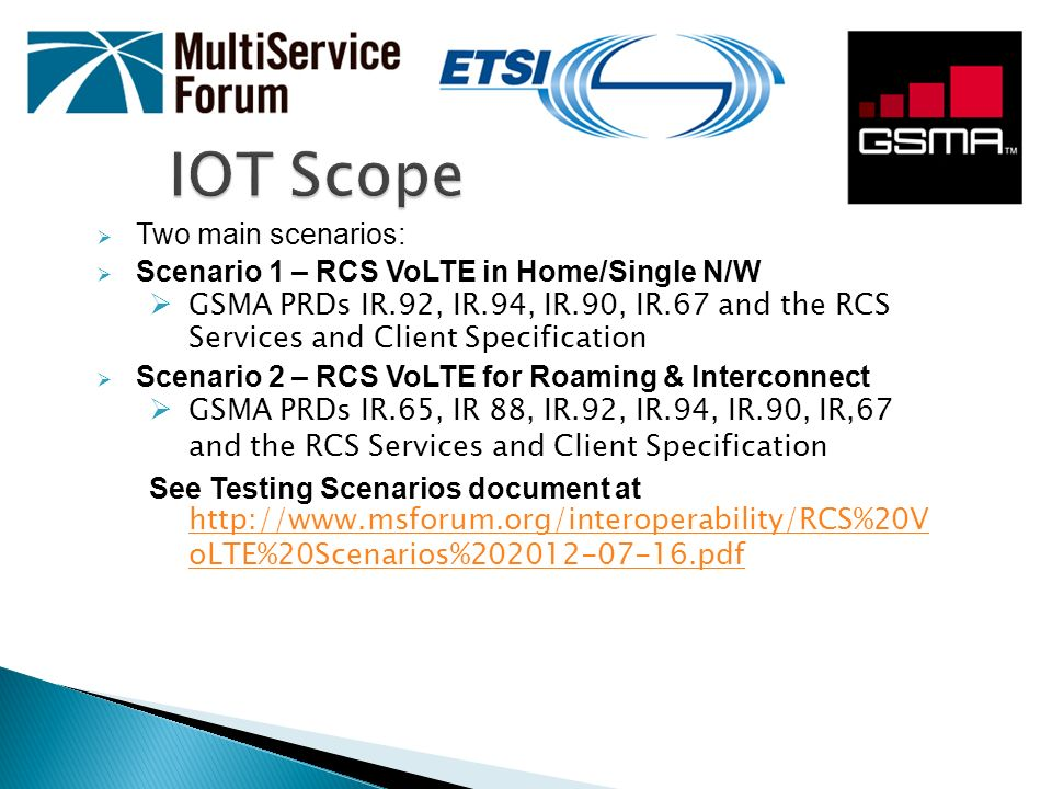 IOT Scope Two main scenarios: