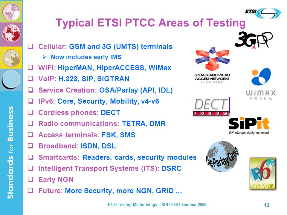 Typical ETSI PTCC Areas of Testing