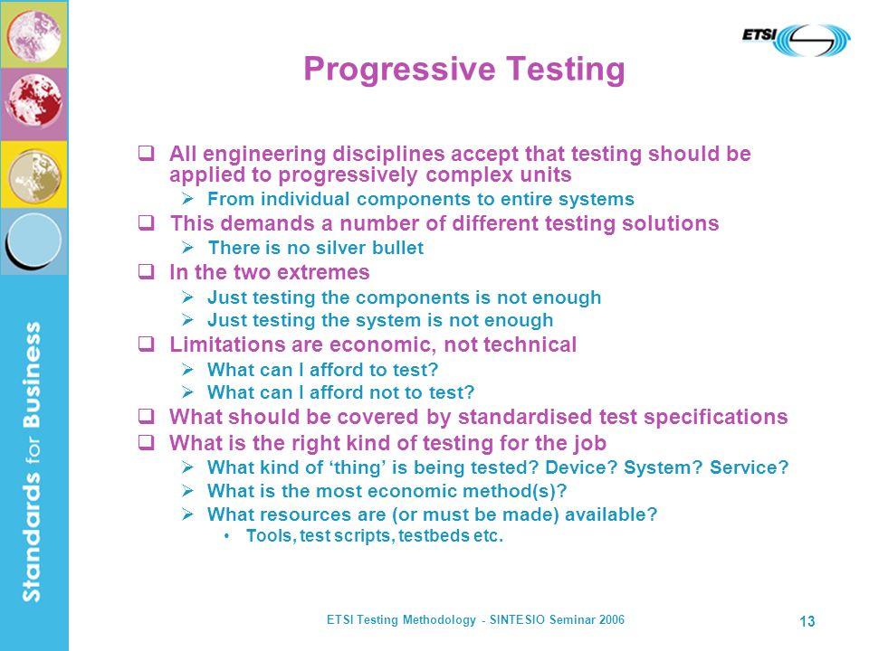 ETSI Testing Methodology - SINTESIO Seminar 2006