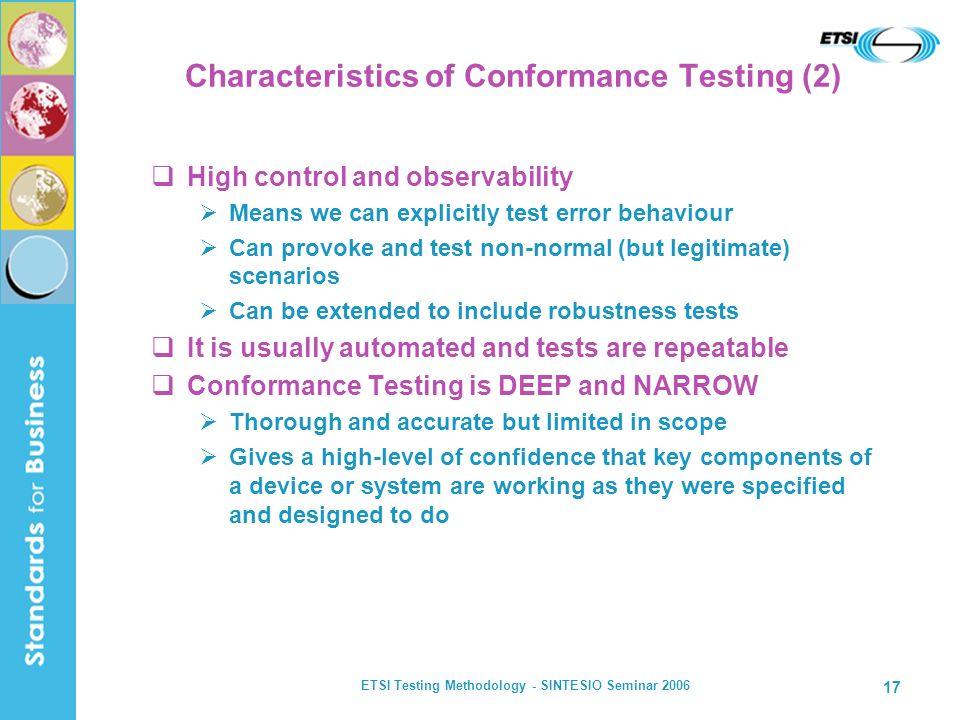 Characteristics of Conformance Testing (2)