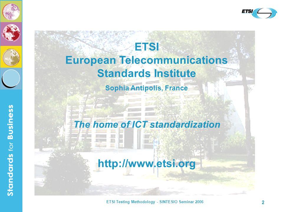 ETSI European Telecommunications Standards Institute