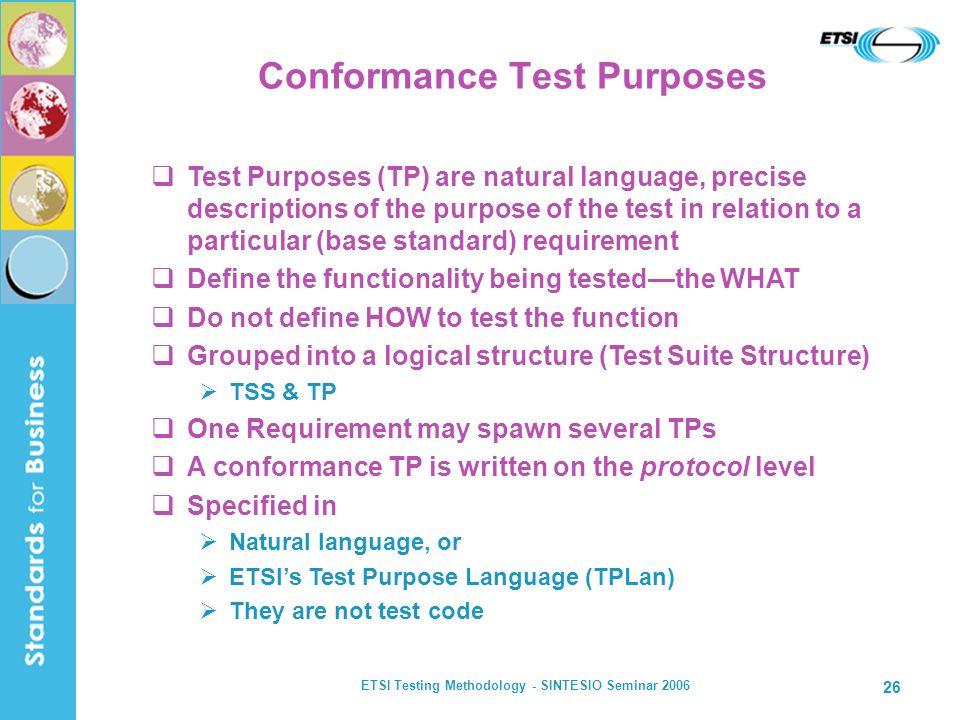 Conformance Test Purposes