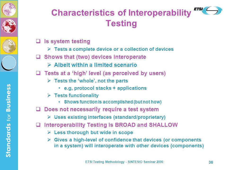Characteristics of Interoperability Testing