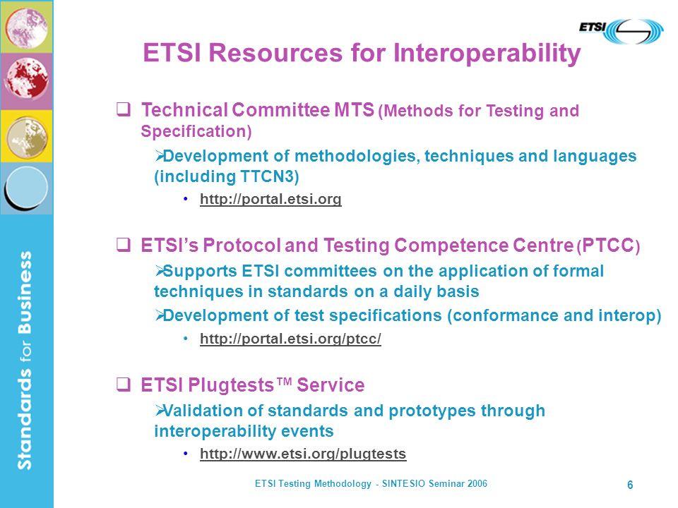 ETSI Resources for Interoperability