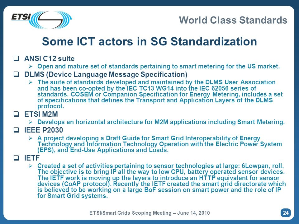 Some ICT actors in SG Standardization