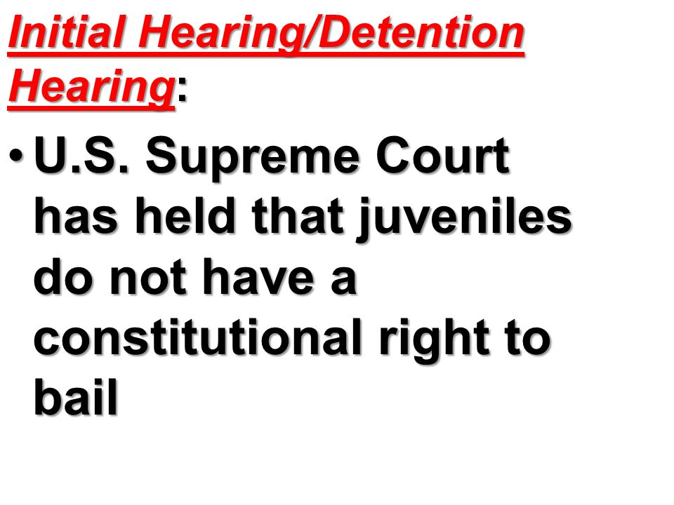 Initial Hearing/Detention Hearing: