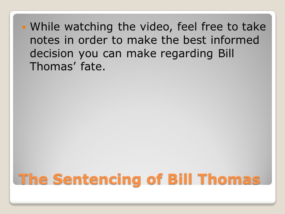 The Sentencing of Bill Thomas