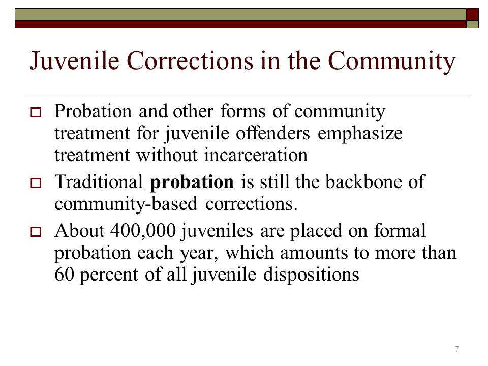 juvenile corrections and community based treatment programs Community-based supervision programs for youth [2]  one of its programs is a day treatment program that allows  eckerd's community-based juvenile justice.