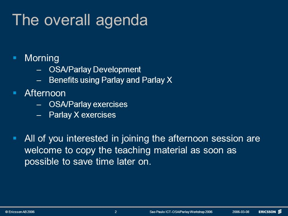 The overall agenda Morning Afternoon