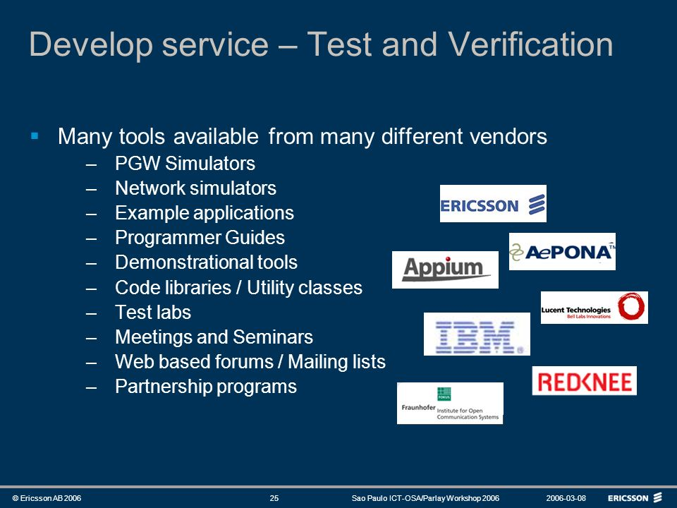 Develop service – Test and Verification