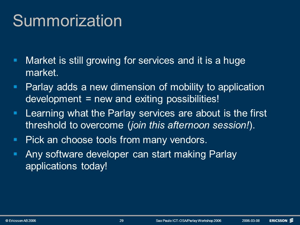 Summorization Market is still growing for services and it is a huge market.