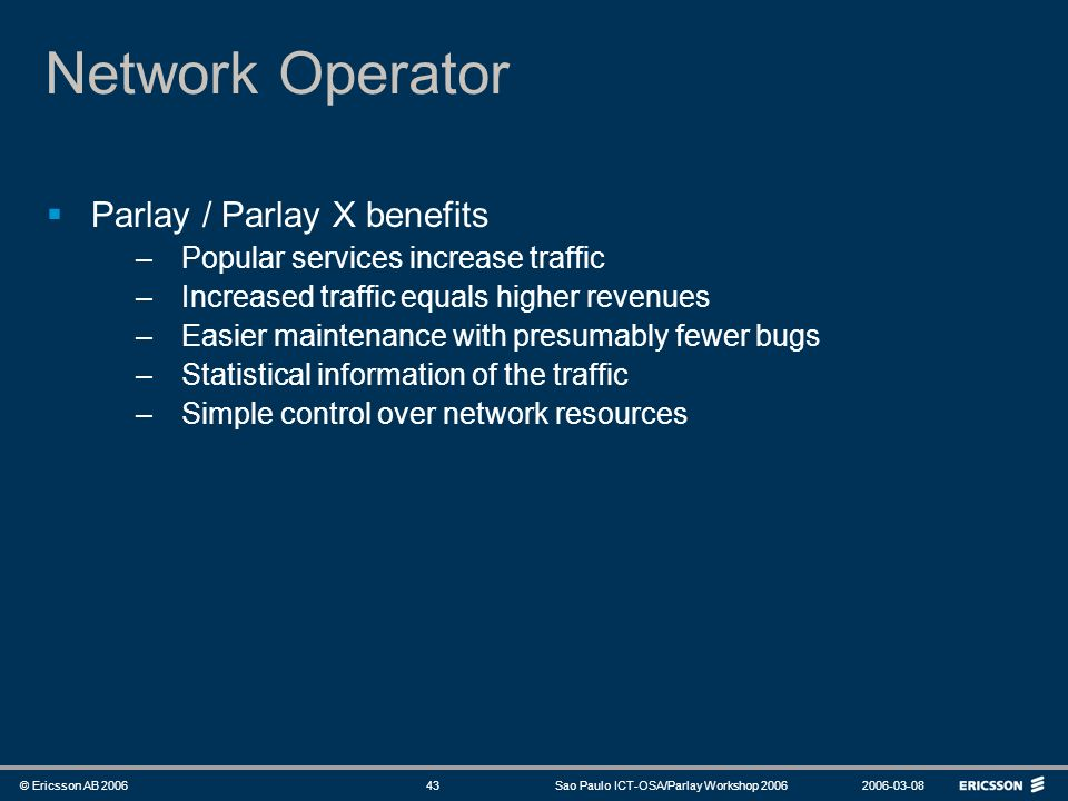 Network Operator Parlay / Parlay X benefits