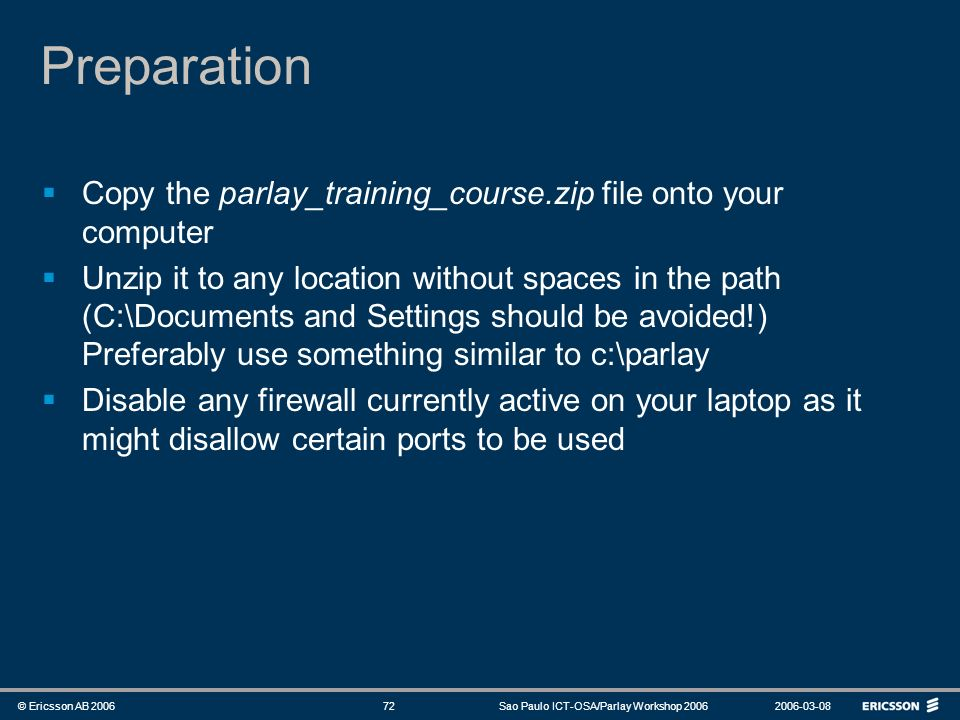 Preparation Copy the parlay_training_course.zip file onto your computer.